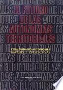 El Futuro De Las Autonomías Territoriales