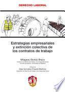 Estrategias Empresariales Y Extinción Colectiva De Los Contratos De Trabajo