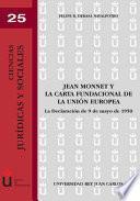 Jean Monnet Y La Carta Fundacional De La Unión Europea