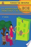 libro La Administración Tributaria Y El Ciudadano