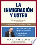 La Inmigración Y Usted