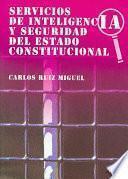 Servicios De Inteligencia Y Seguridad Del Estado Constitucional