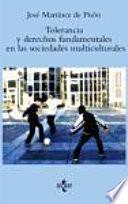 Tolerancia Y Derechos Fundamentales En Las Sociedades Multiculturales