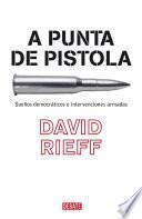 A Punta De Pistola