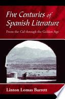 Five Centuries Of Spanish Literature