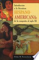 Introducción A La Literatura Hispano Americana