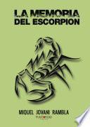 La Memoria Del Escorpión
