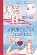 La Sirena Y El Tigre