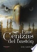 Las Cenizas Del Bastón