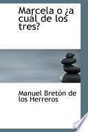 libro Marcela O Ia Cual De Los Tres?