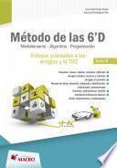 libro Metodo De Las 6  D   Modelacion , Algoritmo,programacion