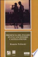 Presencia Del Pasado En Un Cancionero Castellonense