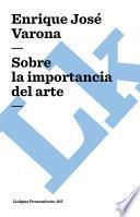 Sobre La Importancia Del Arte