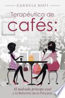 Terapéutica De Cafés: