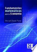 libro Fundamentos Matemáticos Para La Economía