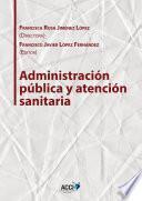 Administración Pública Y Atención Sanitaria