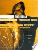 AnatomÍa Y Movimiento Humano. Estructura Y Funcionamiento