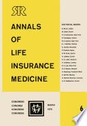 Annals Of Life Insurance Medicine 6