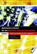 AplicaciÓn ClÍnica De Las TÉcnicas Neuromusculares. Parte Superior Del Cuerpo (bicolor)