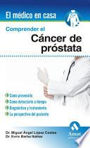 Comprender El Cancer De Prostata