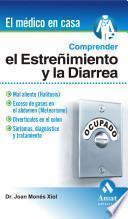 Comprender El Estreñimiento Y La Diarrea
