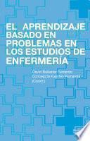 El Aprendizaje Basado En Problemas En Los Estudios De Enfermería