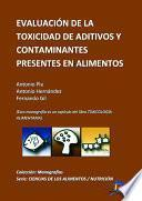Evaluación De La Toxicidad De Aditivos Y Contaminantes Presentes En Los Alimentos