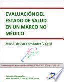 Evaluación Del Estado De Salud En Un Marco No Médico