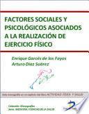 Factores Sociales Y Psicológicos Asociados A La Realización De Ejercicio Físico