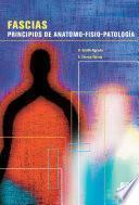 Fascias. Principios De Anatomo Fisio Patología