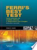 Ferri S Best Test. Guía Práctica De Análisis Clínicos Y Diagnóstico Por Imagen