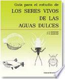 libro Guía Para El Estudio De Los Seres Vivos De Las Aguas Dulces