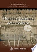 Historia Y Evolución De La Medicina