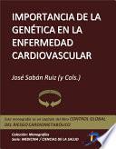 Importancia De La Genética En La Enfermedad Cardiovascular