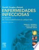 Mandell, Douglas Y Bennett. Enfermedades Infecciosas. Síndrome De Inmunodeficiencia Adquirida
