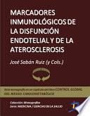 Marcadores Inmunológicos De La Disfunción Endotelial Y De La Aterosclerosis