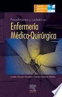 Procedimientos Y Cuidados En Enfermería Médico Quirúrgica
