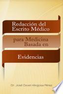 Redacción Del Escrito Médico Para Medicina Basada En Evidencias