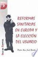 Reformas Sanitarias En Europa Y La Elección Del Usuario