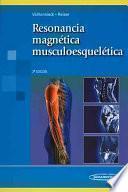 Resonancia Magnética Musculoesquelética