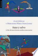 libro Sano Y Salvo (y Libre De Intervenciones Médicas Innecesarias)