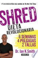 Shred. La Dieta Revolucionaria