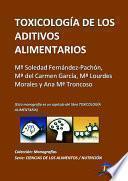 Toxicología De Los Aditivos Alimentarios