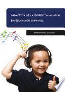 Didáctica De La Expresión Musical En Educación Infantil