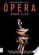 Guía Universal De La ópera