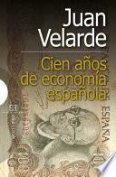 libro Cien Años De Economía Española