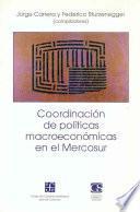Coordinación De Políticas Macroeconómicas En El Mercosur
