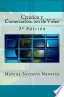Creación Y Comercialización De Video
