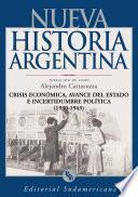 libro Crisis Económica, Avance Del Estado E Incertidumbre Política 1930 1943