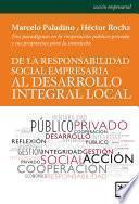 De La Responsabilidad Social Empresaria Al Desarrollo Integral Local